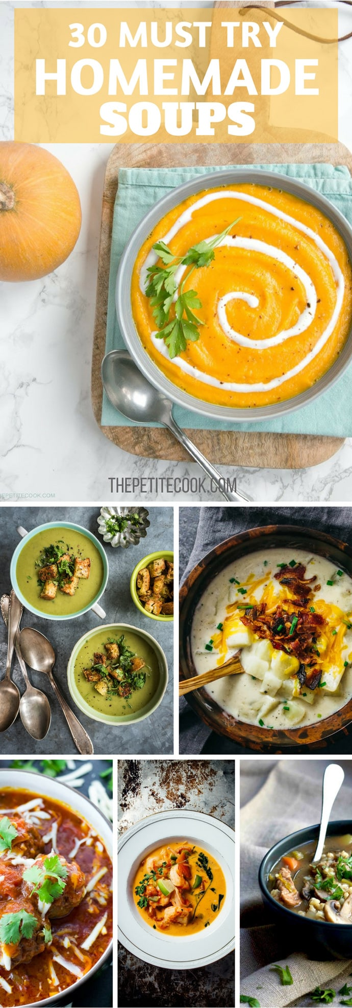 30 Homemade Soup Recipes You Need To Try! Loads of #glutenfree #vegetarian #dairyfree #pescatarian and #vegan options! The Petite Cook
